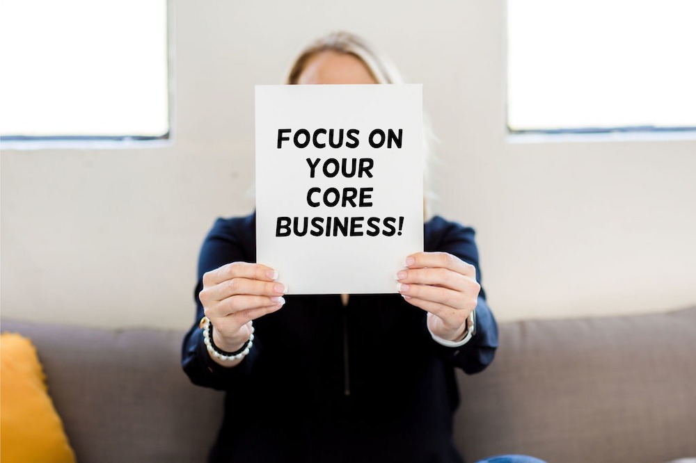 Focus on your core business - Ipso Facto